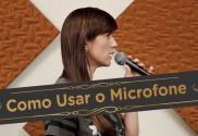 Como Usar o Microfone - Pra Cantar - Miniaturas personalizadas