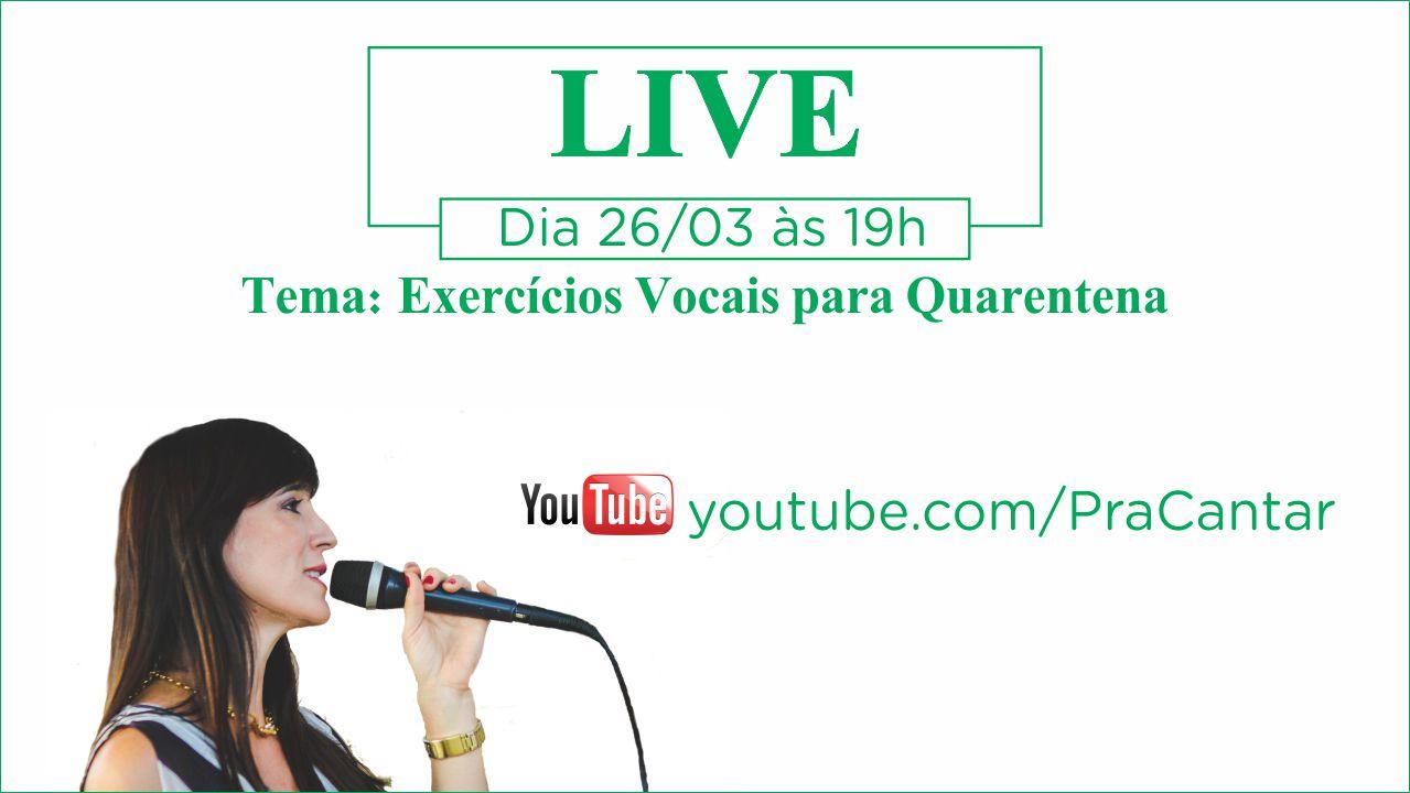 LIVE #002/2020 | Exercícios Vocais Para A Quarentena