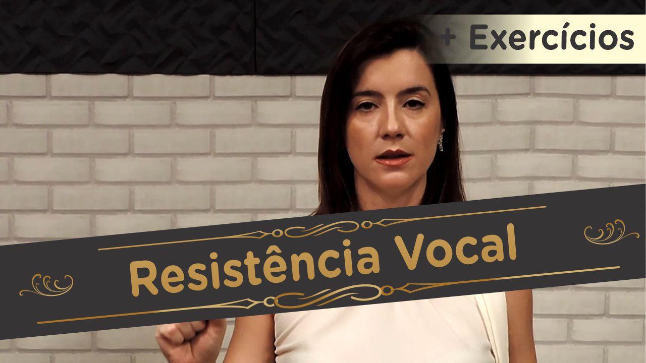 Resistência Vocal