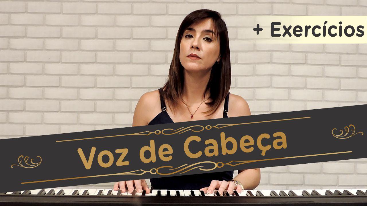 Voz de Cabeça (com exercícios)